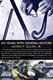 Buy My Years With General Motors from Amazon