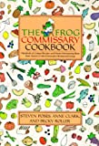 The Frog Commissary Cookbook - book cover picture