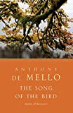 The Song of the Bird, De Mello, Anthony