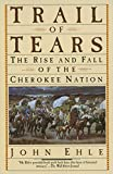 Trail of Tears : The Rise and Fall of the Cherokee Nation - book cover picture