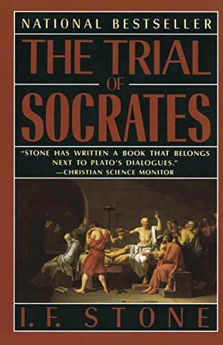 The Trial of Socrates, by Stone, I.F.