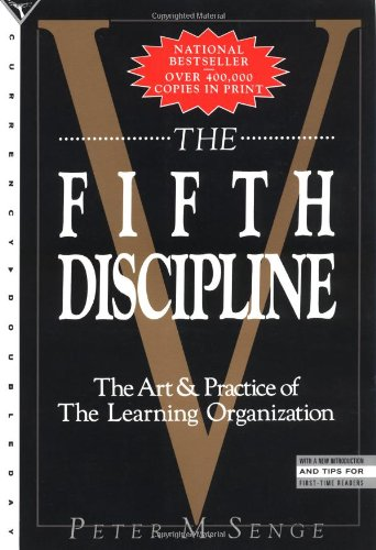 821. The Fifth Discipline: The Art & Practice of the Learning Organization