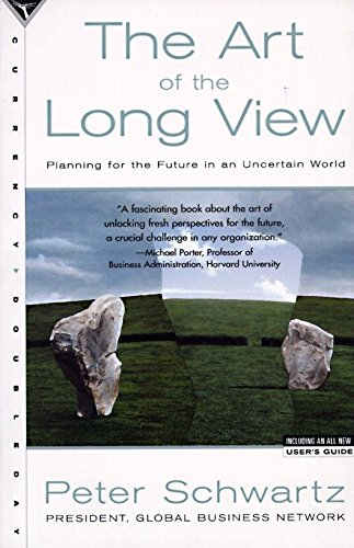 The Art of the Long View: Planning for the Future in an Uncertain World, Schwartz, Peter