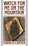 Watch for Me on the Mountain (Originally Published As : Cry Geronimo) - book cover picture
