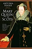 Mary Queen of Scots by Fraser