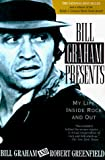 Bill Graham Presents : My Life Inside Rock and Out - book cover picture