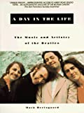 A Day in the Life : The Music and Artistry of the Beatles - book cover picture