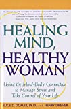 Healing Mind, Healthy Woman : Using the Mind-Body Connection to Manage Stress and Take Control of Your Life - book cover picture