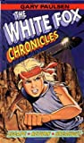 The White Fox Chronicles (White Fox Chronicles) - book cover picture
