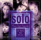 Solo : Women Singer-Songwriters in Their Own Words - book cover picture