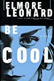 Be Cool/Elmore Leonard