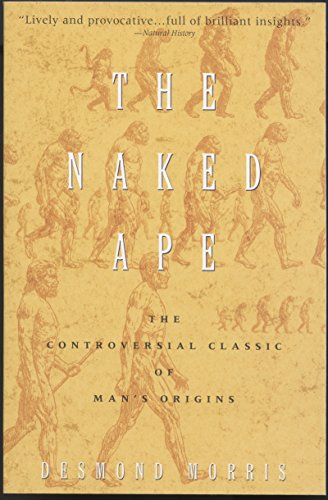 PDF The Naked Ape A Zoologist s Study of the Human Animal