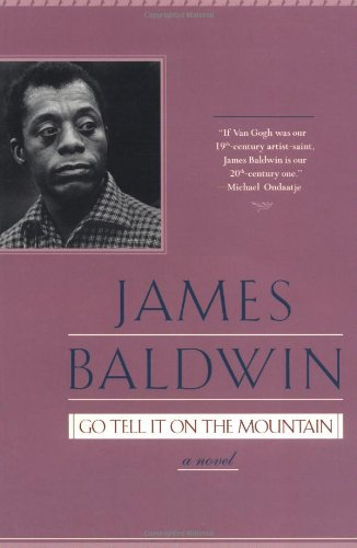 Go Tell It on the Mountain, by Baldwin, James