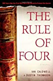 The Rule of Four/Dustin Thomason