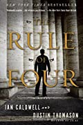 The Rule of Four by Ian Caldwell�and�Dustin Thomason