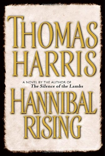 Hannibal Rising, Harris, Thomas