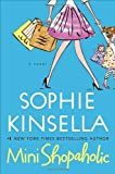 Mini Shopaholic (2010) (Book) written by Sophie Kinsella