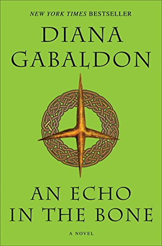 An Echo in the Bone: A Novel (Outlander), Gabaldon, Diana