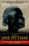 The Autobiography of Miss Jane Pittman (1971) (Book) written by Ernest J. Gaines