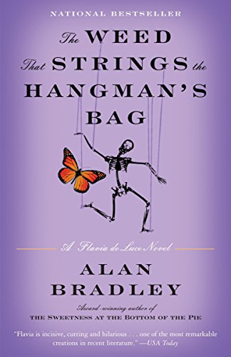 PDF The Weed That Strings the Hangman s Bag A Flavia de Luce Novel