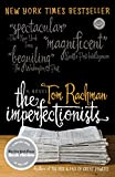 Cover Image of The Imperfectionists: A Novel (Random House Reader's Circle) by Tom Rachman published by Dial Press Trade Paperback