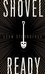 GIVEAWAY REMINDER:  Win a Copy of SHOVEL READY by Adam Sternbergh