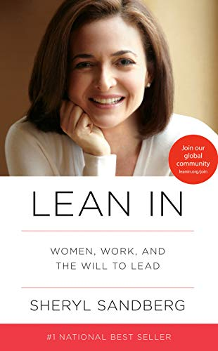 Lean in; Sheryl Sandberg