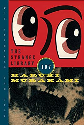 Cover & Synopsis: THE STRANGE LIBRARY by Haruki Murakami