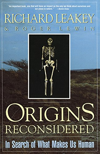 Origins Reconsidered: In Search of What Makes Us Human, Leakey, Richard E.