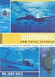 Swimming for Total Fitness : A Progressive Aerobic Program, written by Jane Katz