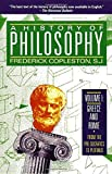 A History of Philosophy, Volume 1: Greece and Rome
