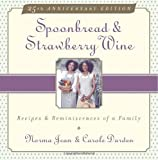 Spoonbread & Strawberry Wine : Recipes and Reminiscences of a Family - book cover picture
