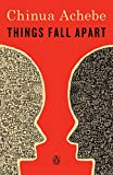 Book Cover: Things Fall Apart by Chinua Achebe