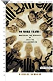 Buy No More Teams!: Mastering the Dynamics of Creative Collaboration from Amazon