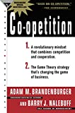 Buy Co-Opetition: 1. A Revolutionary Mindset That Redefines Competition and Cooperation; 2. the Game Theory Strategy That's Changing the Game of Business from Amazon