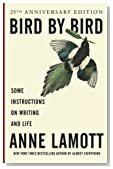Cover of Bird by Bird: Some Instructions on Writing and Life by Anne Lamott