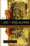 The Last Apocalypse : Europe at the Year 1000 A.D. - book cover picture
