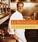 Le Bernardin Cook Book: Four-Star Simplicity