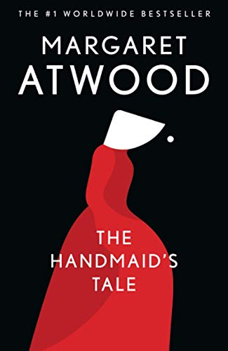 The Handmaid's Tale, by Atwood, Margaret
