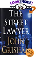 The Street Lawyer by  John Grisham