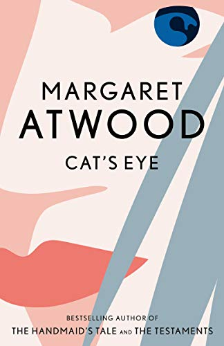 Cat&#8217;s Eye, by Atwood, Margaret