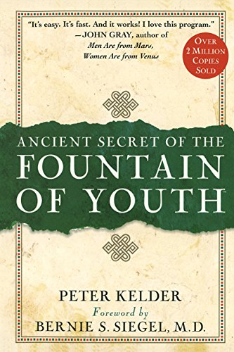 Ancient Secret of the Fountain of Youth, Peter Kelder