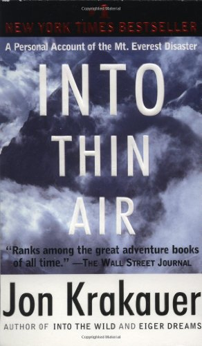Into Thin Air: A Personal Account of the Mt. Everest Disaster, Krakauer, Jon