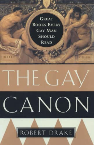 The Gay Canon Great Books Every Gay Man Should Read