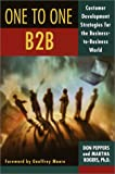 Buy One to One B2B: Customer Development Strategies for the Business-To-Business World from Amazon