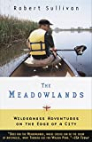 Book Cover: The Meadowlands by Robert Sullivan