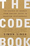 The code book: the evolution of secrecy from Mary, Queen of Scots, to quantum cryptography