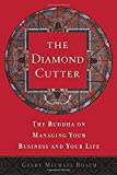 The Diamond Cutter : The Buddha on Managing Your Business and Your Life - book cover picture