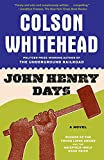 Book Cover: John Henry Days By Colson Whitehead