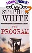 The Program: A Novel by  Stephen White
